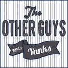 Talkin' Yanks: The Other Guys (Yankees Podcas