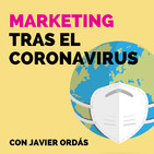 Marketing tras el Coronavirus