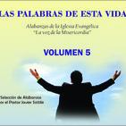"""Alabanzas """"LAS PALABRAS DE ESTA VIDA""""  Vol. 5"""