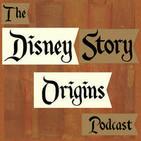 The Disney Story Origins Podcast
