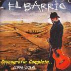EL BARRIO (Discografía completa)