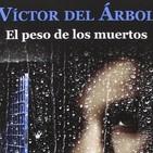El peso de los muertos de Víctor del Árbol