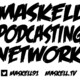 The Maskell Sessions - Ep. 306 (420 Edition)