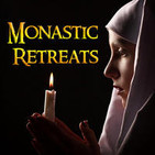 Monastic Retreats Podcasts with Dr. Robert Puff