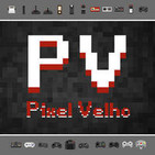 Pixel Velho 42 - Velhas Curiosidades