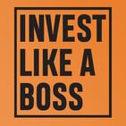 Invest Like a Boss: Modern Investing, Entrepreneur