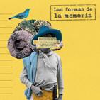 Charlas de la Tarde- Las Formas de la Memoria