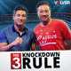 The 3 Knockdown Rule - Episode 9