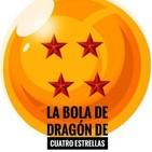 La Bola de Dragón de Cuatro Estrellas