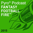 12-team PPR Mock Draft - Episode 25 (2015 Offseason) - Show 189 - Fantasy Football Fire - Pyro Podcast