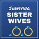 Surviving Sister Wives - Episode 8 (S14:E7)