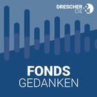 Fondsgedanken - der Podcast (Folge 52)