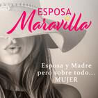 Esposa Maravilla Podcast