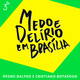 Medo e Delírio em Brasília #Dias 557, 558 e 559 | Gilmar chutando bundas verde-oliva | 11, 12 e 13/07/20
