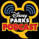 Disney Parks Podcast » » Podcasts