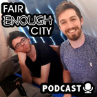 S02 E19 - Father Shed | Fair Enough City Podcast