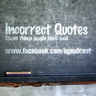 Incorrect Quotes (Trailer)