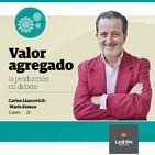 Valor Agregado 29.07.19 - Carlos Liascovich y Mario Esman
