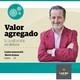 Valor Agregado 15.07.19 - Carlos Liascovich y Mario Esman