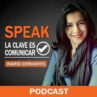 Speak | La clave es comunicar