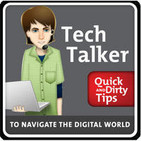 Tech Talker's Quick and Dirty Tips to Navigate the