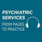 Psychiatric Services From Pages to Practice