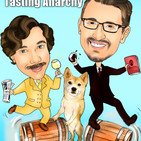 Tasting Anarchy Podcast