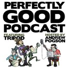 Episode 69: Perfectly Good Podcast – Birthdays