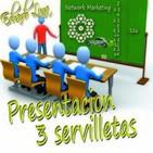 """Escuela de Neworker """"Presentacion, 3 Servilletas y"""