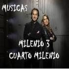 Escucha MUSICAS MILENIO 3 y CUARTO MILENIO - iVoox