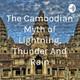 The Cambodian Myth of lightning, thunder and rain