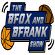 The B-Fox and B-Frank College Football Preview Show
