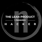 THE LEAN PRODUCT HACKER by LEANNOVATORS