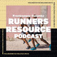 Runners Resource Podcast