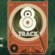 8 Track con ducido por Cheko Zaun