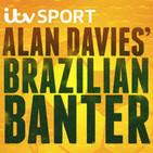 Alan Davies' Brazilian Banter