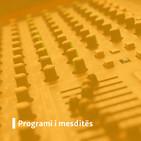 Programi i mesditës - maj 23, 2020