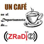 ((ZRaDio)) 2018-2019 ((Un café en Departamento..))
