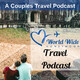Introducing the World Wide Honeymoon Travel Podcast