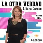 La Otra Verdad 21.10.2020 - Liliana Caruso