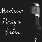 Medical Intuitive Jimmy Mack, PhD visits Madame Perry's Salon