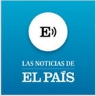 Resumen de la semana de Las Noticias de EL PAÍS