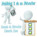 Escuela de Networker - HABILIDAD 2 DE UN NETWORKER