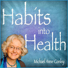 Habits Into Health: Resourceful Compassion with Debbie Downer