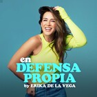 Erika De la Vega - en Defensa Propia