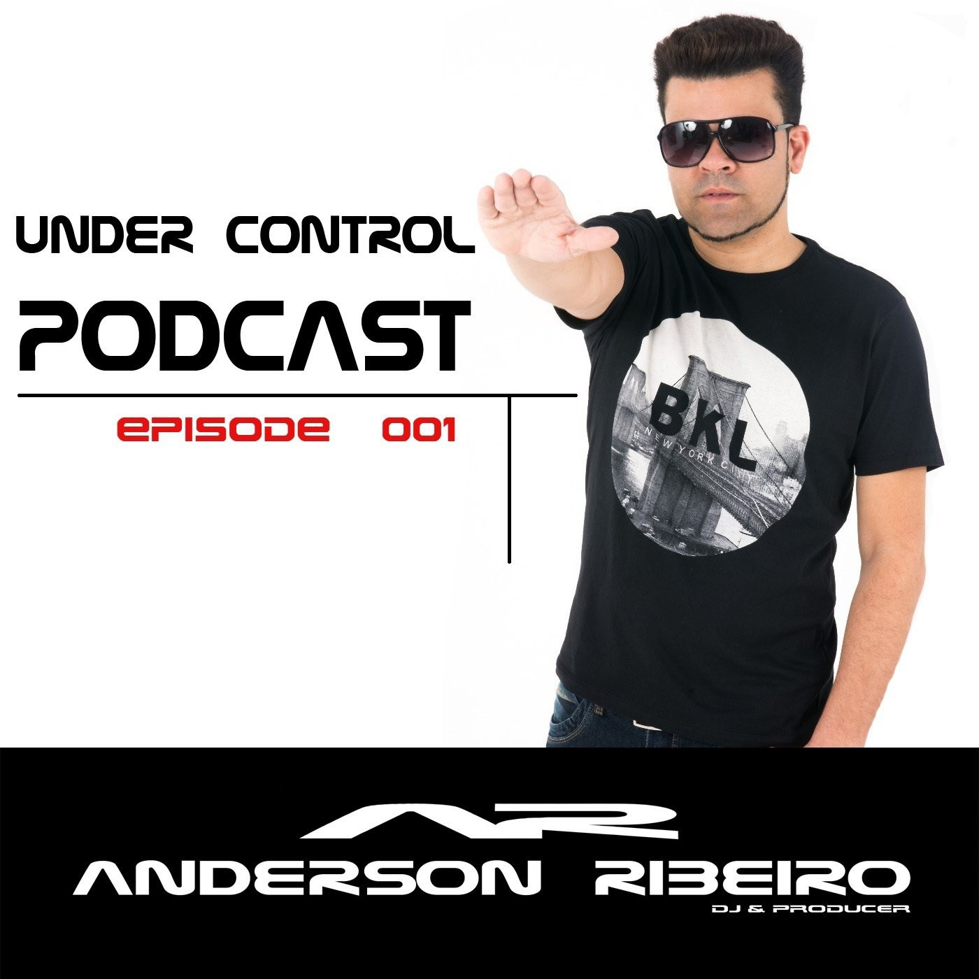 Under Control @ Podcast ( Episode 001 )by Anderson