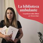 Ep. 01 - Iniciativa #LeoAutorasOct   La Biblioteca Ambulante, un podcast sobre libros