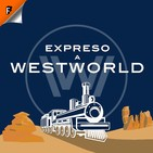 S03E07: Passed Pawn - Expreso a Westworld
