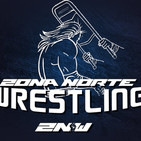 Zona Norte Wrestling - Episodio 19 -