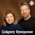Calgary Eyeopener podcast - Thursday July 2